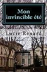 Mon invincible été par Renard