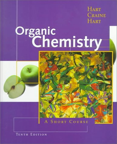 Organic Chemistry: A Short Course (Hm Chemistry Gollege Titles) by David Hart (1998-08-30)