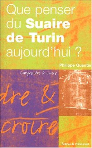 Que penser du Suaire de Turin aujourd'hui?