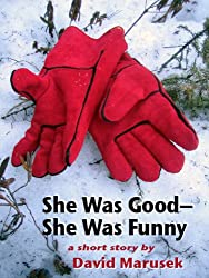 She Was Good-She Was Funny
