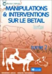 Manipulations et interventions sur le...