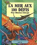 La Mer aux 100 défis