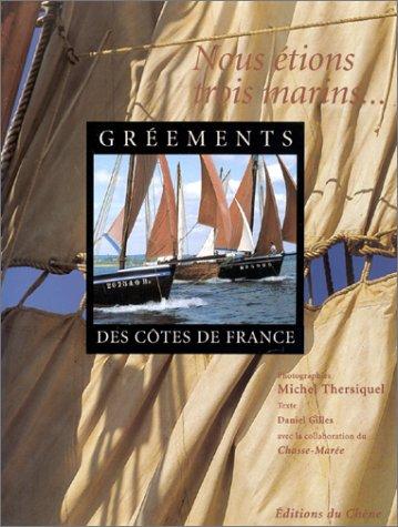 Les gréements des côtes de France