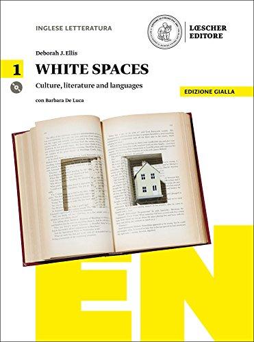 White spaces. Culture, literature and languages. Ediz. gialla. Per il Liceo artistico. Con CD Audio formato MP3. Con e-book. Con espansione online: 1