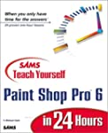 Sams Teach Yourself Paint Shop Pro 6...