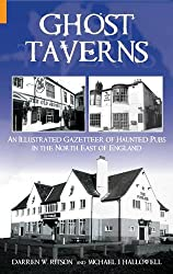 Ghost Taverns: An Illustrated Gazeteer of the North East