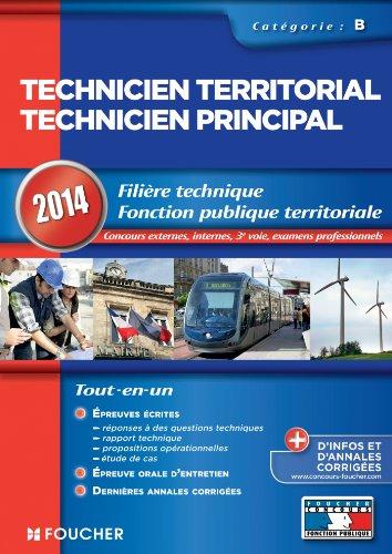 Technicien territorial - Technicien principal Catégorie B. 2014