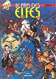 Le Pays des elfes - Elfquest, tome 14 : L'Esprit noir
