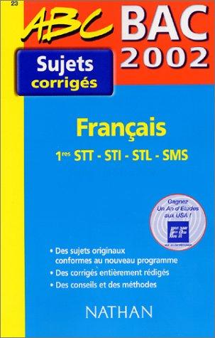 Bac 2002 Français 1res STT -STI - STL - SMS