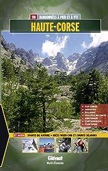 Haute-Corse : 110 balades et randonnées à pied et à VTT