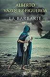 La barbarie (La Trama)
