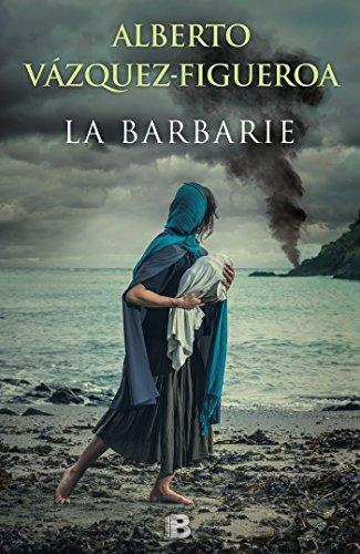 La barbarie (la trama) Alberto VáZquez-Figueroa