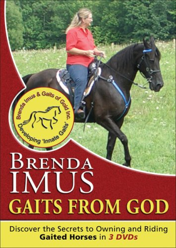 Gaits from God: Discovering the Secrets to Owning and Riding Gaited Horses por Brenda Imus