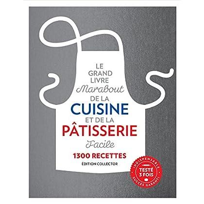 Le Grand Livre Marabout de la Cuisine et de la Pâtisserie facile