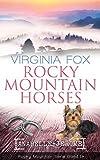 Rocky Mountain Horses (Rocky Mountain Serie - Band 14) - Virginia Fox
