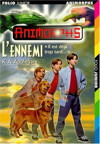 L'Ennemi par K. A. Applegate