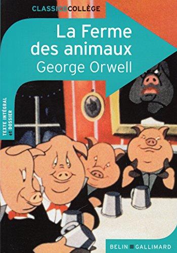 La Ferme des animaux par George Orwell