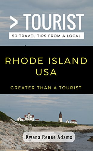 Greater Than a Tourist- Rhode Island USA: 50 Travel Tips from a Local (English Edition)