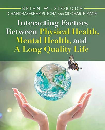 Interacting Factors Between Physical Health, Mental Health, and A Long Quality Life - Balboa System