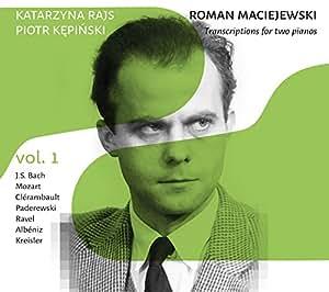 Roman Maciejewski: Transcriptions for two Pianos [Katarzyna Rajs; Piotr Kpiski] [Cd Accord: ACD230]