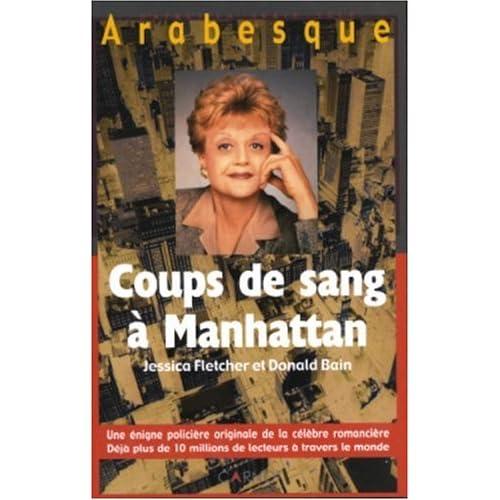 Arabesque : Coups de sang à Manhattan