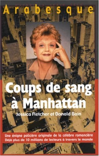 Arabesque : Coups de sang à Manhattan