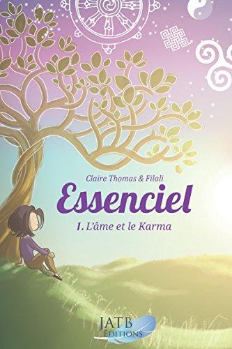 Essenciel - Tome 1: l'âme et le Karma par Filali