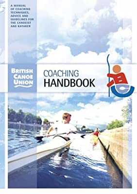 British Canoe Union Coaching Handbook from Pesda Press