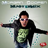 Whataya from Me (feat. Adam Lambert) [Remix Official By Morgan Coopen]