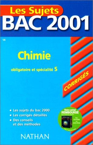 Bac 2001 : Chimie Terminale S (enseignement obligatoire et spécialité) (sujets corrigés)