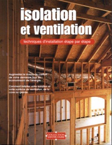 Isolation et ventilation : Savoir faire