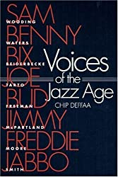 Voices of Jazz Age: Profiles of Eight Vintage Jazzmen (Music in American Life)