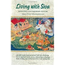 2: Living with Siva: Hinduism's Contemporary Culture (Master Course)