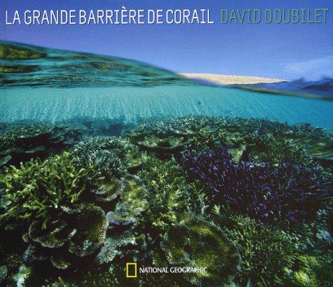 La grande barrière de corail par David Doubilet