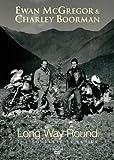 Long Way Round [DVD] [2004]