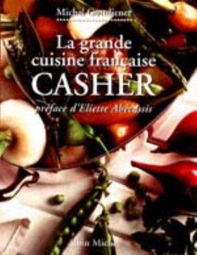 La grande cuisine française : Casher par M. Gottfried