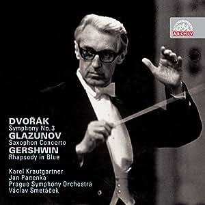 Dvorak : Symphonie N°3 - Glazounov : Concerto Pour Saxophone...
