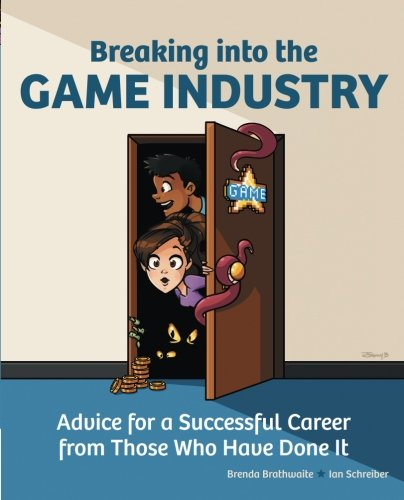 Breaking into the Game Industry