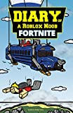 #7: Roblox Books: Diary of a Roblox Noob: Fortnite (New Roblox Noob Diaries)