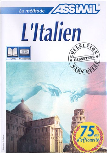 L'Italien sans peine (1 livre + coffret de 4 cassettes)