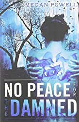 No Peace for the Damned (Magnolia Kelch Series)