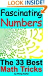 Fascinating Numbers: The 33 Best Math...