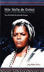 Mãe Stella De Oxóssi. Perfil De Uma Liderança Religiosa (Em Portuguese do Brasil)