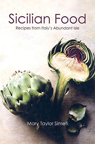 SICILIAN FOOD: Recipes from Italy's Abundant Isle by Simeti, Mary Taylor (2009) Paperback
