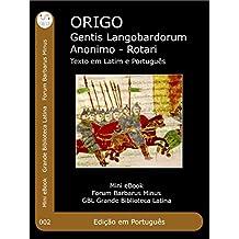 Origens do povo Lombardo: Origo Gentis Langobardorum - Latino e Portogues (Small Barbaric Forum (PR))