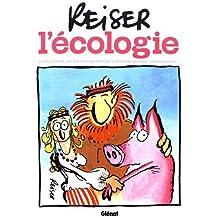 Reiser et l'écologie NE