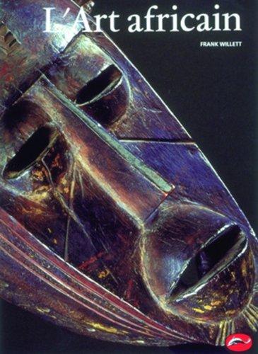 L'ART AFRICAIN. Une introduction, Edition 1990 par John Willett