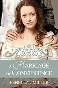 A Marriage of Convenience by [Miller, Fenella J]