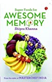 Super Foods for Awesome Memory