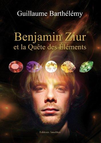 Benjamin Ziur et la Quête des éléments